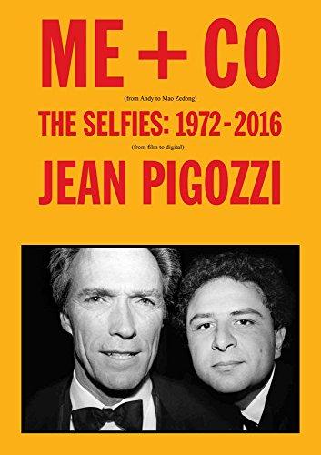 Jean Pigozzi: Me + Co: The Selfies: 1972-2017