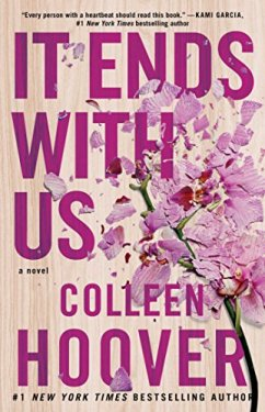 [Hoover, Colleen]のIt Ends with Us: A Novel (English Edition)