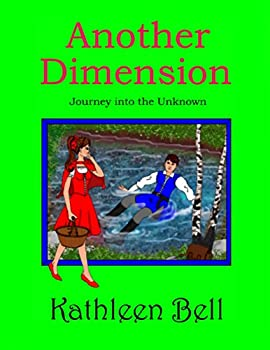 Another Dimension - Journey Into the Unknown (English Edition)