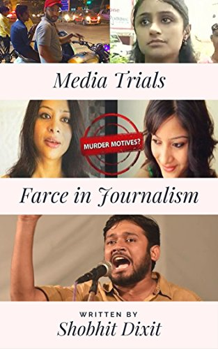 Media Trials: Farce in Journalism QuickRead Series Book 1 English Edition