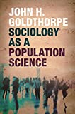 Sociology as a Population Science