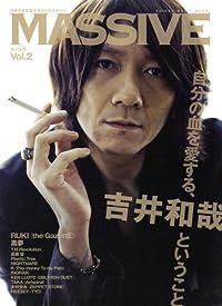 MASSIVE (マッシヴ) Vol.02 (シンコーミュージックMOOK)
