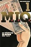 M.I.Q.(1) (週刊少年マガジンコミックス)