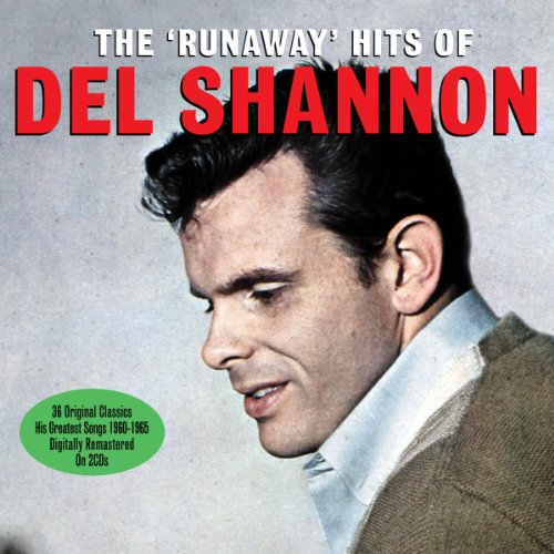 The 'Runaway' Hits Of Del Shannon [Import]