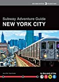 Subway Adventure Guide: New York City: To the End of the Line (English Edition)