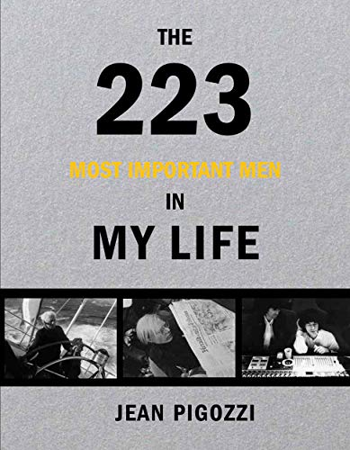 Jean Pigozzi: The 223 Most Important Men in My Life