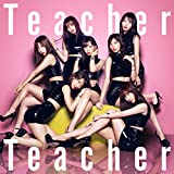 52nd Single「Teacher Teacher」 Type A 初回限定盤
