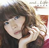 and...Life (初回限定盤)