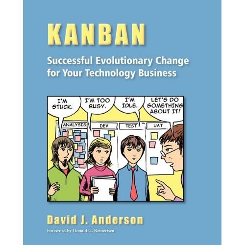 Kanban - Successful Evolutionary Change for Your Technology Business