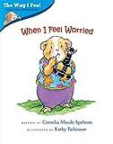 When I Feel Worried (The Way I Feel)