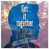 Get it together (Blue Lab Beats Remix)