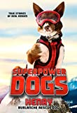 Superpower Dogs: Henry: Avalanche Rescue Dog (English Edition)