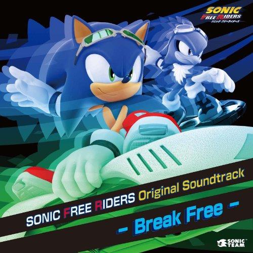 SONIC FREE RIDERS Original Soundtrack - Break Free -