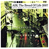 The Bread Of Life 2007