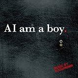 AI am a boy. [国内盤CD] (BWRCD-003)