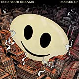 DOSE YOUR DREAMS [2CD]