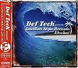 Def Tech presents Jawaiian Style Record Ehukai