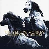 THE YELLOW MONKEY MOTHER OF ALL THE BEST