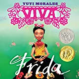 Viva Frida (Morales, Yuyi) (English Edition)