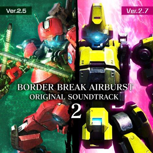 ボーダーブレイク エアバースト オリジナル サウンドトラック2