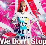 We Don't Stop(初回生産限定盤)(DVD付)