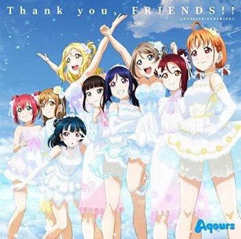【Amazon.co.jp限定】『ラブライブ! サンシャイン!! Aqours 4th LoveLive! ~Sailing to the Sunshine~』テーマソング「Thank you, FRIENDS!!」 (デカジャケット付)