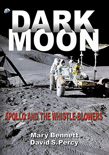 Dark Moon: Apollo and the Whistle-Blowers (English Edition)