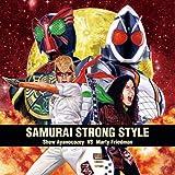 SAMURAI STRONG STYLE