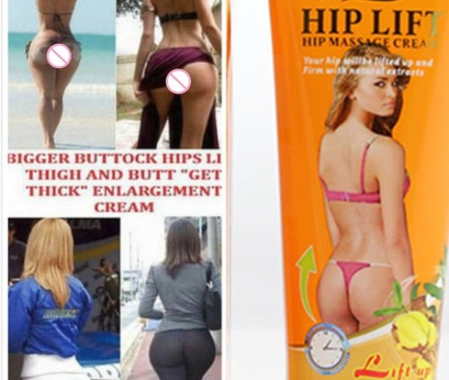 Best Big Ass Effective Ginger Extract Hip Lift Up Bigger Buttock Cream Arse Behind Enlargement Cream See Result In 3 4 Weeks