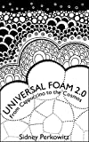 Universal Foam 2.0: From Cappuccino to the Cosmos (English Edition)