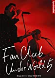 FANCLUB UNDERWORLD 5 Live in Zepp DiverCity 2016 [Blu-ray]