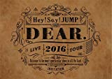 Hey! Say! JUMP LIVE TOUR 2016 DEAR.(通常盤) [DVD]