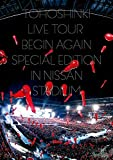 東方神起 LIVE TOUR ~Begin Again~ Special Edition in NISSAN STADIUM(DVD3枚組)