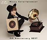 Nissy Entertainment 5th Anniversary BEST(CD2枚組+Blu-ray2枚組)