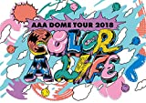 【早期購入特典あり】AAA DOME TOUR 2018 COLOR A LIFE(Blu-ray Disc)(B3ポスター付)