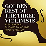 【Amazon.co.jp限定】GOLDEN BEST OF THE THREE VIOLINISTS(CD)(デカジャケット付)