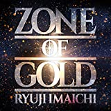 【Amazon.co.jp限定】ZONE OF GOLD(CD)(デカジャケ付)