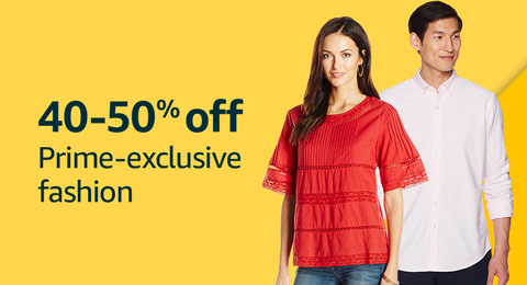 40-50% Off Prime-Exclusive Fashion