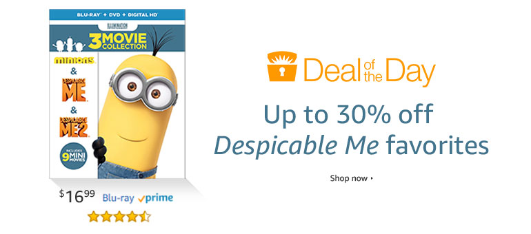 "Deal of the Day | Up to 30% off ""Despicable Me"" favorites"