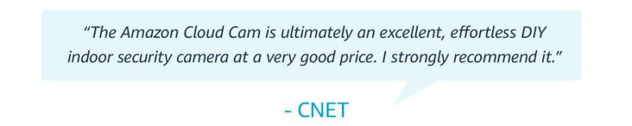 O Amazon Cloud Cam é, em última instância, uma câmera de segurança interna excelente, sem esforço, a um preço muito bom.  Eu recomendo fortemente.  - CNET