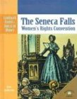 The Seneca Falls: Women's Rights Convention (Landmark Events in American History)