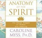 Anatomy of the Spirit: The Seven Stages of Power and Healing Abridged, Audiobook, Unabridged Edition (2001) Audio CD