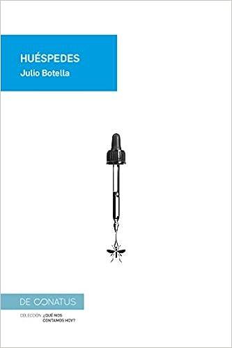 Huéspedes de Julio Botella