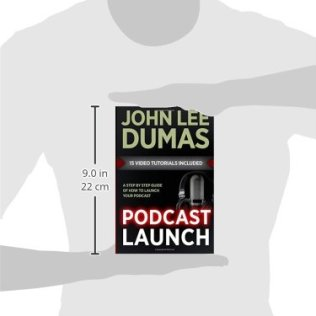 Podcast-Launch-A-complete-guide-to-launching-your-Podcast-with-15-Video-Tutorials-How-to-create-launch-grow-monetize-a-Podcast-Paperback--February-9-2015