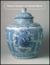 Chinese Ceramics in Colonial Mexico