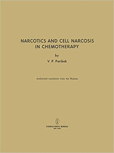 Narcotics and Cell Narcosis in Chemotherapy