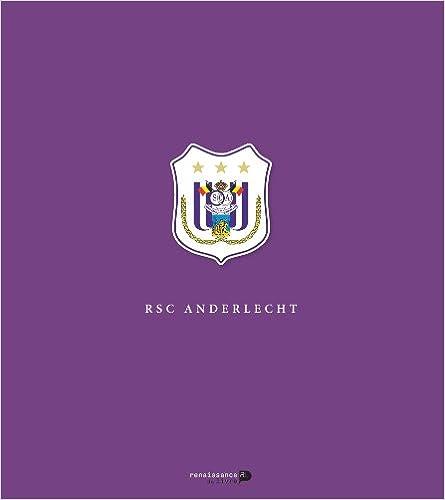 RSC Anderlecht. Le livre Officiel