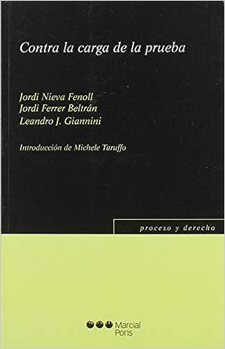 Libro PDF Gratis Contra la carga de la prueba (Proceso y Derecho)