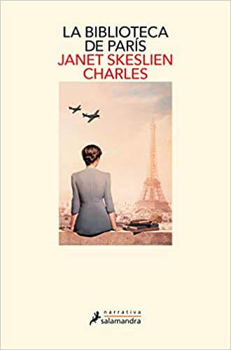 La biblioteca de París de Janet Skeslien Charles