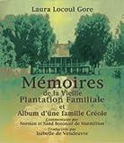 Memoires (de la Vieille Plantation Familiale et Album d' une Faille Creole)